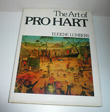 THE ART OF PRO HART AUTOGRAPHED BY PRO HART AUTHOR EUGENE LUMBERS