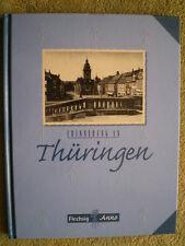 Erinnerung an Thüringen - Alte Bilder Jena Saalfeld Weimar Nordhausen Tabarz