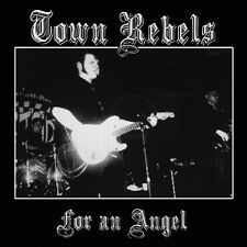 TOWN REBELS - FOR AN ANGEL  VINYL LP SINGLE NEU
