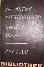 Du alter Riesenhupf! Schwedische Märchen Reclam Taschenbuch