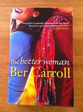 The Better Woman By Ber Carroll Signed 1st Edition