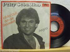 """7"""" Single - PETER SEBASTIAN - Ich hol dich aus der Einsamkeit - Polydor 1984"""