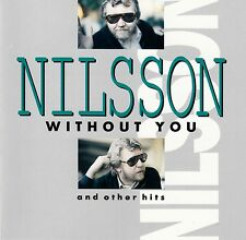 NILSSON : WITHOUT YOU AND OTHER HITS / CD - TOP-ZUSTAND
