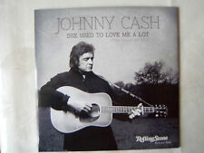 Johnny Cash -7 Single She Used To Love Me A Lot+ Autograph NEW 2014