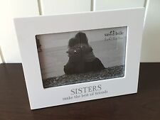 "Modern White 'Sisters Make The Best of Friends' 6 x 4"" Photo Frame Ideal Gift"