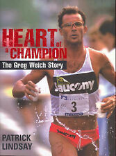 Heart of a Champion: The Greg Welch Story by Patrick Lindsay (Book, 2006)