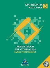 Mathematik Neue Wege 3. Arbeitsbuch mit CD-ROM für Gymnasien. Schülerband. Baden