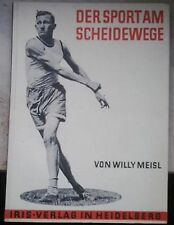 Willy Meisl - Der Sport am Scheidewege