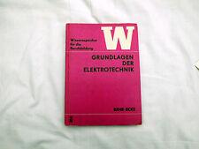 Grundlagen der Elektrotechnik 1976 - VEB Fachbuch Technik Elektronik