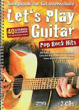 Gitarre Noten Schule : Let's Play Guitar - POP ROCK HITS - mit 2 CD - Songbook