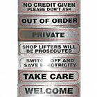 Information Signs for the office, shop, business, home
