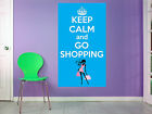 Keep Calm and Go Shopping - Vinyl Wall Art Poster