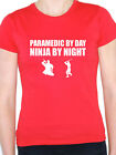 PARAMEDIC BY DAY NINJA BY NIGHT - Patients / Emergency Themed Women's T-Shirt