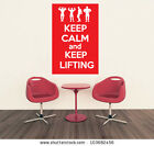 Keep Calm and Keep Lifting - Weight Lifting Wall Art Design/ Mural/Transfer