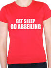 EAT SLEEP GO ABSEILING - Climbing / Rock Face / Novelty Themed Women's T-Shirt