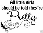All little girls Pretty Vinyl Sticker Wall Home Decor Decal Removable Inspire