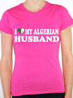 I LOVE MY ALGERIAN HUSBAND Algeria / North Africa / Fun Themed Womens T-Shirt
