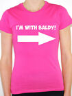 I'M WITH BALDY - Novelty / Humorous / No Hair /Joke /Bald Themed Women's T-Shirt