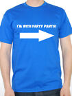 I'M WITH FARTY PANTS - Novelty / Humorous / Wind / Fart Themed Mens T-Shirt