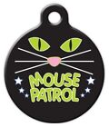 MOUSE PATROL - Custom Personalized Pet ID Tag for Dog and Cat Collars