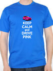 KEEP CALM AND DRIVE PINK  - Motor Car / Fast Car / Novelty Themed Mens T-Shirt