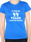 IT TOOK ME 44 YEARS - Forty Four / 44th Birthday Gift Themed Women's T-Shirt