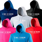I MAY BE WRONG HOODIE ★ S - 5XL Highly Unlikely Doubt It Funny Slogan Gift New