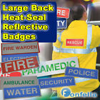 LARGE HEAT SEAL REFLECTIVE IRON ON BADGE police security paramedic fire rescue