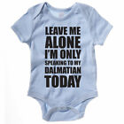 SPEAKING TO MY DALMATIAN - Dog / Pet / Gift / Funny / Novelty Themed Baby Grow