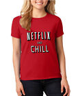 Netflix and Chill Women Lady Funny Party T-Shirt Tee Red XS-3XL Fast shipping
