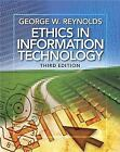 ETHICS IN INFORMATION TECHNOLOGY , REYNOLDS 3RD EDITION