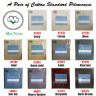 100% Cotton PAIR of Standard Pillowcases - Choose from 375TC to 625TC