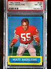 1963 Topps Matt Hazeltine #142 PSA 8 Nm-Mt San Francisco 49ers