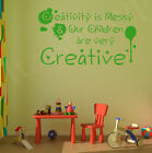 Creativity is messy vinyl wall art sticker decal