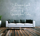 Dream as if you'll live forever bedroom lounge vinyl wall art sticker decal