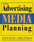 Advertising Media Planning by Roger B. Baron and Jack Z. Sissors 2002/BOOK