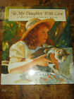 To My Daughter, with Love : A Mother's Memory Book by Donna Green hardcover book