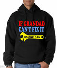 IF GRANDAD CAN'T FIX IT NO ONE CAN VERY BIG SIZE HOODIES 3/4/5XL BLACK