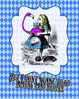Alice wonderland don't mix mad peopl Sign ENAMEL TYPE METAL TIN SIGN WALL PLAQUE