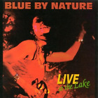 Blue By Nature-Live At The Lake  CD NEUF