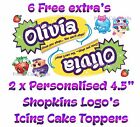 2 x Personalised Edible Precut Icing SHOPKINS Logo Cake Toppers & 6 Free Extra's