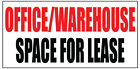 OFFICE/WAREHOUSE SPACE FOR LEASE Vinyl Banner advertising Sign. Full color
