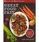 Best of the Best Presents Great Food Fast : BoB Warden's Ultimate Pressure Cooke