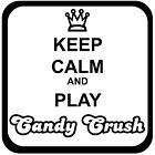 Assorted Candy Crush Keep Calm Game Decal Sticker