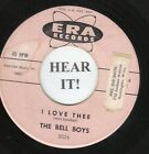 The Bell Boys TEEN GROUP 45 (Era 3026) I Love Thee/Are You For Me