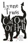 Cat Out of Hell by Lynne Truss (Hardback, 2014) Animal Literature