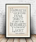 Happiness  :  Albus Dumbledore quote from Harry Potter ,  Poster reproduction.