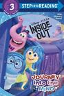 Journey into the Mind (Disney/Pixar Inside Out) (Step into Reading) by RH Disne