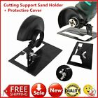 Angle Grinder Home Cutting Machine Support Sand Holder + Cover Power Tools G1
