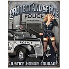 Police Dept Protect Serve Tin Metal Sign Sexy Pin Up Vtg Cop Car Oil Gas Garage